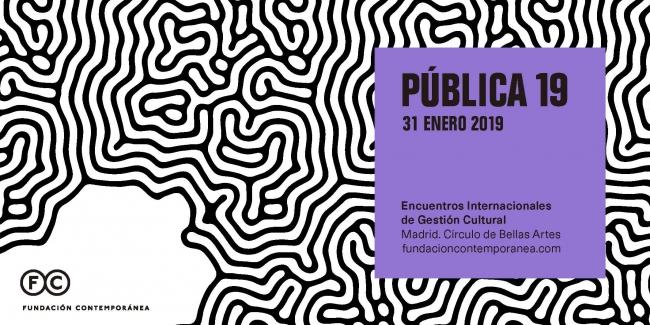PÚBLICA 19 | Encuentros Internacionales de Gestión Cultural