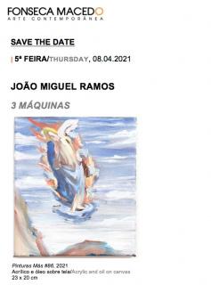 João Miguel Ramos. 3 máquinas
