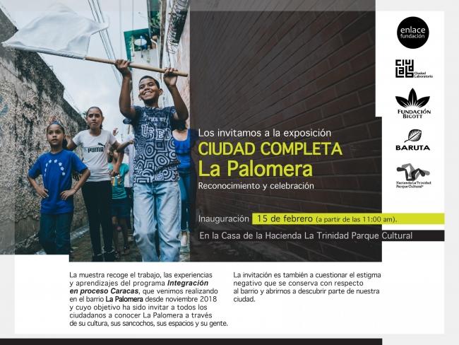 Ciudad completa. La Palomera: reconocimiento y celebración