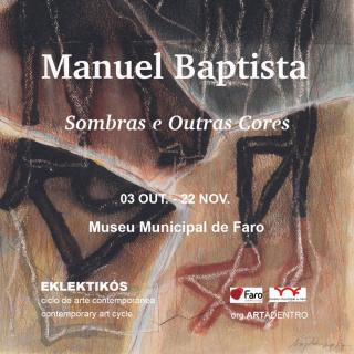 Sombras e Outras Cores no Museu Municipa de Faro