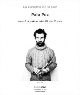 Palo Pez. Pau, 2013 — Cortesía de La Caverna de la Luz