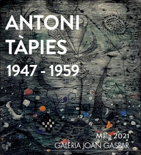 Antoni Tàpies 1947 - 1959