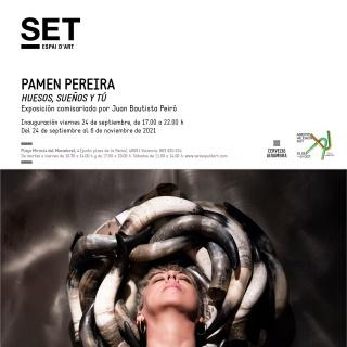Pamen Pereira. Huesos, sueños y tú