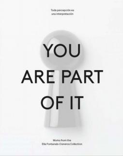 Toda percepción es una interpretación: You are part of it