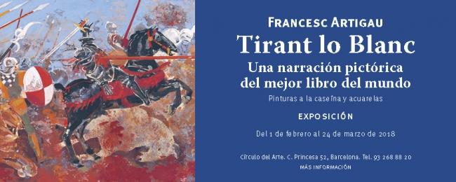 Francesc Artigau. Tirant lo Blanc. Una narración pictórica del mejor libro del mundo
