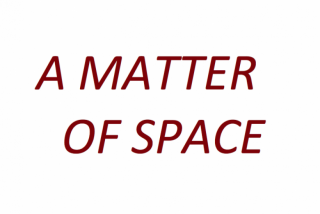 A matter of space