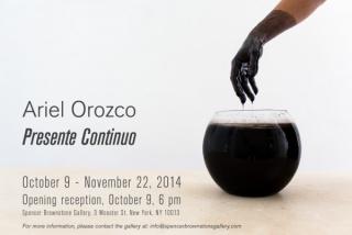 Ariel Orozco, Presente continuo