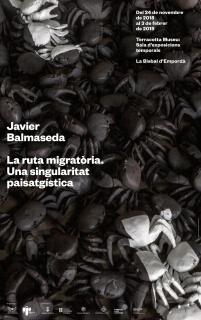 Javier Balmaseda. La ruta migratòria. Una singularitat paisatgística