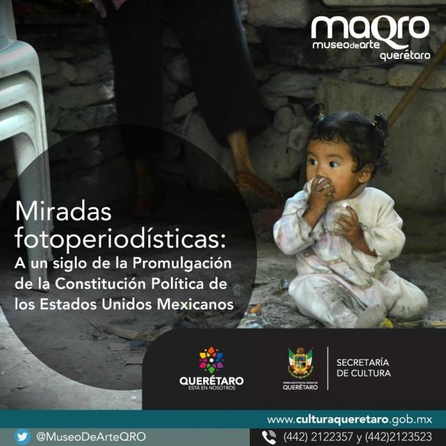 Miradas Fotoperiodísticas: A un siglo de la Promulgación de la Constitución Política de los Estados Unidos Mexicanos