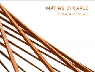 Dynamics of the Void, Matias Di Carlo