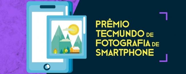 Prêmio TecMundo de Fotografia de Smartphones