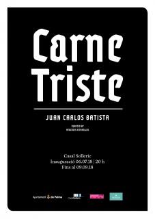 Juan Carlos Batista. Carne Triste