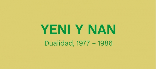 Yeni y Nan. Dualidad, 1977 - 1986