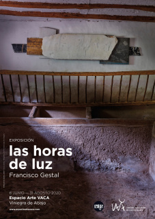 """Cartel """"las horas de luz"""" - Francisco GESTAL - EspacioArteVACA - 2020"""