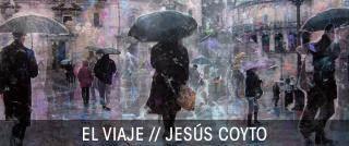 Jesús Coyto. El viaje — Cortesía de La Neomudéjar
