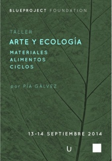 Arte y ecología: materiales, alimentos, ciclos