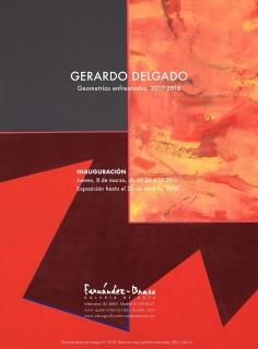Gerardo Delgado. Geometrías enfrentadas, 2017-2018