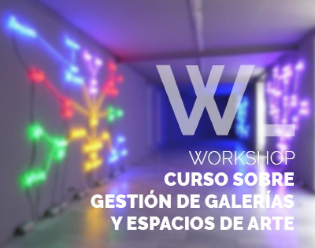 Curso sobre gestión de galerías y espacios de arte.