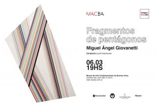 Miguel Ángel Giovanetti. Fragmentos de pentágonos