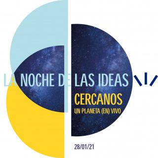 La Noche de las ideas: Cercanos. Un planeta (en) vivo