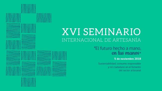XVI Seminario Internacional de Artesanía