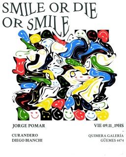 Smile or Die or Smile