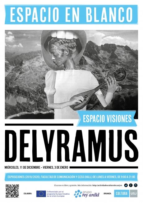 «Delyramus» de ESPACIO VISIONES