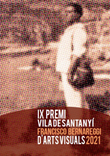 IX Premi Vila de Santanyí Francisco Bernareggi d'Arts Visuals 2021