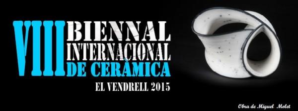 VIII Biennal Internacional de Ceràmica del Vendrell