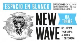 Exposición «New Wave» de la joven artista zaragozana IRA TORRES del 10 de enero al 11 de febrero