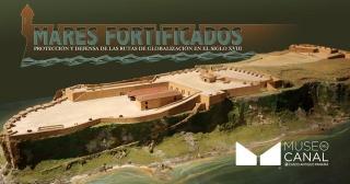 Mares Fortificados. Protección y defensa de las rutas de la globalización en el siglo XVII