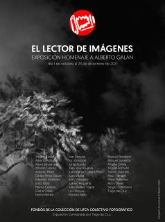 El lector de imágenes. Exposición homenaje a Alberto Galán