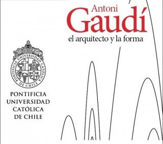 Gaudí: el arquitecto y la forma