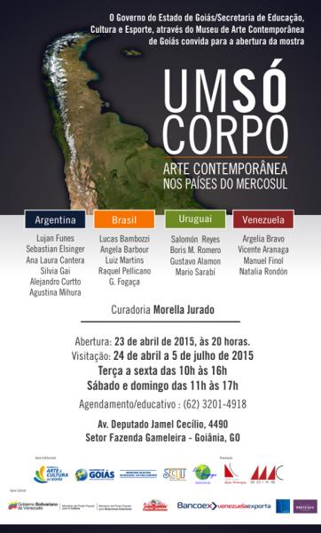 Um Só Corpo. Arte Contemporânea nos Países do Mercosul