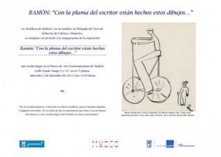 Ramón: Con la pluma del escritor están hechos estos dibujos...