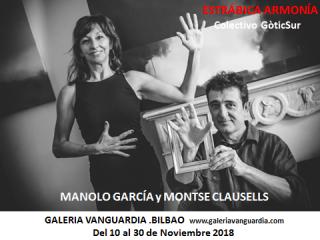 Manolo García Montse Clausells Estrábica Armonía Galeria Vanguardia Bilbao