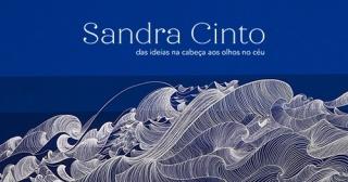 Sandra Cinto: das Ideias na Cabeça aos Olhos no Céu