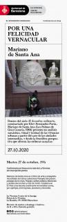"""Conferencia """"Por una felicidad vernacular"""" de Mariano de Santa Ana"""