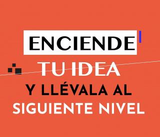 Enciende tu idea