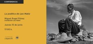 La poética de Leo Matiz