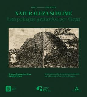 Naturaleza sublime. Los paisajes grabados por Goya