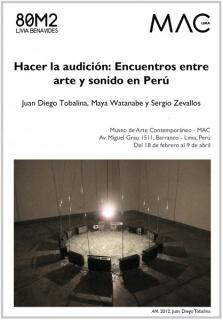 Hacer la audición: Encuentros entre arte y sonido en Perú