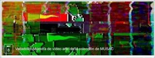 Valladolid: Muestra de vídeo arte de la colección de MUSAC