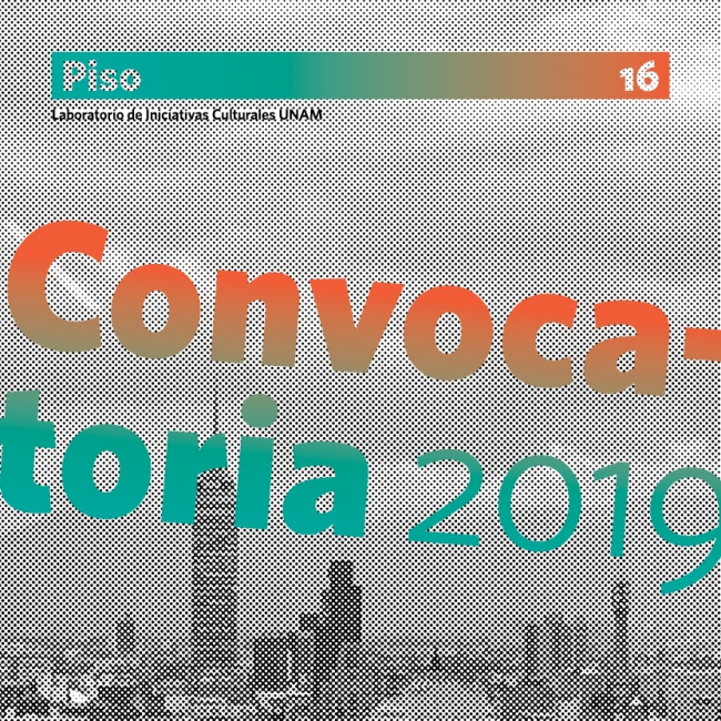 Convocatoria 2019 - Piso 16 UNAM
