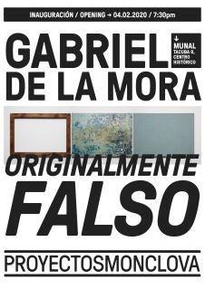 Gabriel de la Mora. Originalmente falso