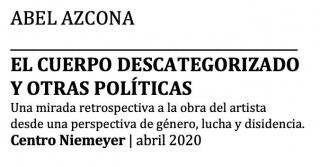 Abel Azcona   El cuerpo descategorizado y otras políticas