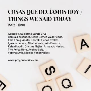 Cosas que decíamos hoy / Things we said today