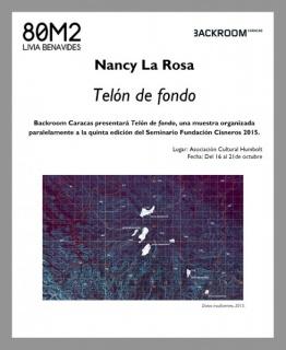 Nancy La Rosa, Telón de fondo