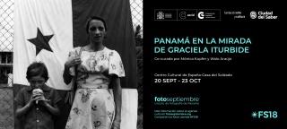 Panamá en la mirada de Graciela Iturbide