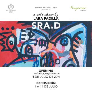 Sra.D - a solo show by Lara Padilla